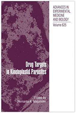 Drug Targets in Kinetoplastid Parasites 9780387775692
