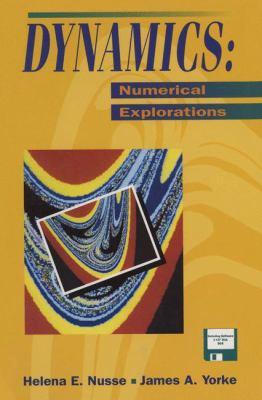 Dynamics: Numerical Explorations 9780387942544