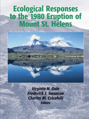 Ecological Responses to the 1980 Eruption of Mount St. Helens 9780387238685