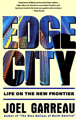 Edge City: Life on the New Frontier 9780385424349