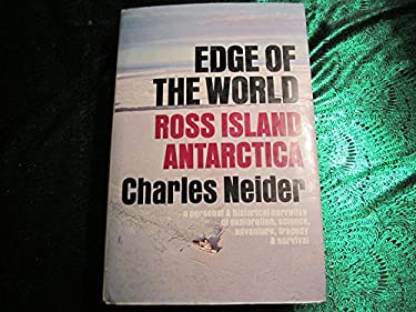 Edge of the world: Ross Island, Antarctica;: A personal and historical narrative