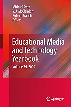 Educational Media and Technology Yearbook, Volume 34 9780387096742