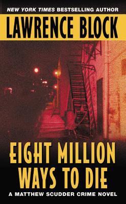Eight Million Ways to Die 9780380715732