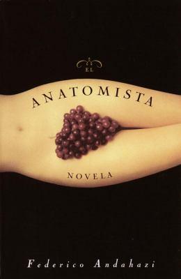 El Anatomista: Novela 9780385492102