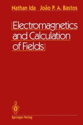 Electromagnetics and Calculation of Fields 9780387978529
