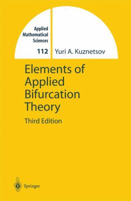 Elements of Applied Bifurcation Theory 9780387219066