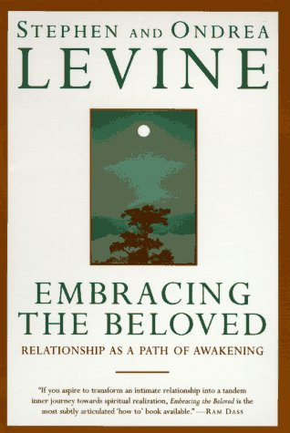 Embracing the Beloved: Relationship as a Path of Awakening 9780385425278