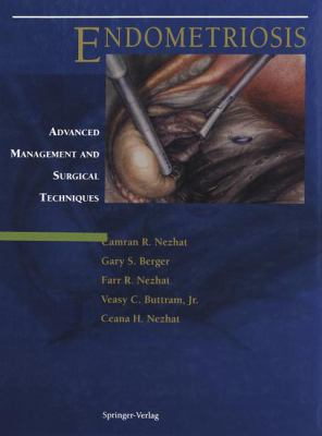 Endometriosis: Advanced Management and Surgical Techniques 9780387942438