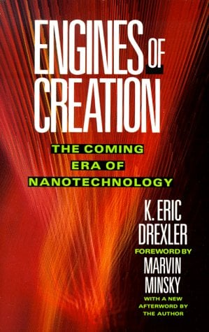 Engines of Creation: The Coming Era of Nanotechnology 9780385199735