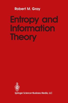 Entropy and Information Theory 9780387973715