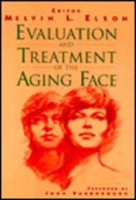 Evaluation and Treatment of the Aging Face 9780387942377
