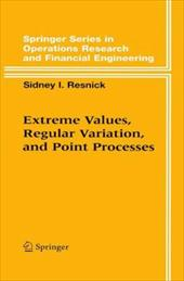 Extreme Values, Regular Variation and Point Processes