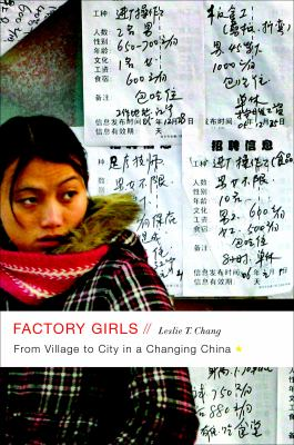 Factory Girls: From Village to City in a Changing China 9780385520171
