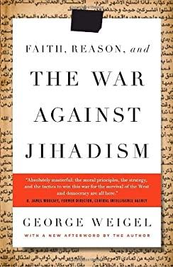 Faith, Reason, and the War Against Jihadism 9780385524780