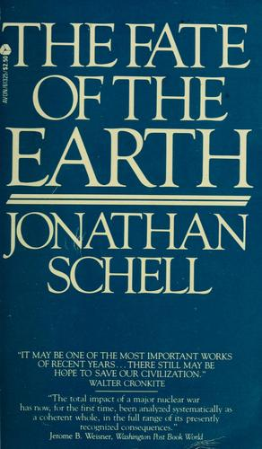 Fate of the Earth by Jonathan Schell