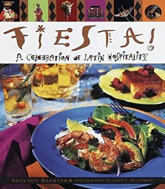 Fiesta! a Celebration of Latin Hospitality 9780385475266