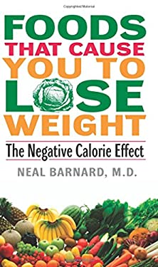 Foods That Cause You to Lose Weight:: The Negative Calorie Effect 9780380807970