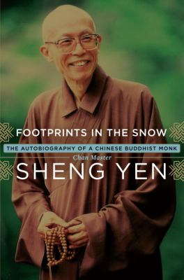 Footprints in the Snow: The Autobiography of a Chinese Buddhist Monk 9780385513302