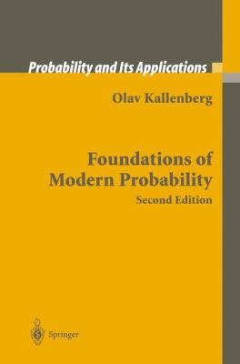Foundations of Modern Probability - 2nd Edition