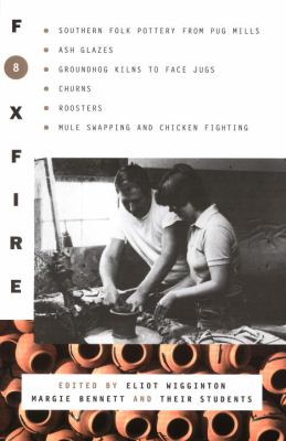 Foxfire 8 9780385177412