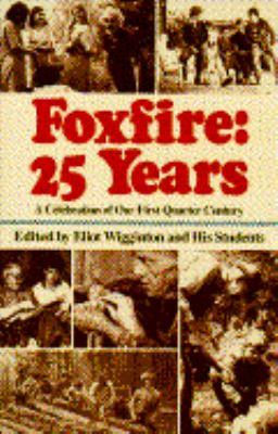 Foxfire: 25 Years-P359084/4 9780385413466