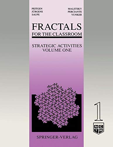 Fractals for the Classroom: Strategic Activities Volume One 9780387973463