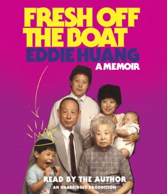 Fresh Off the Boat: A Memoir 9780385363655