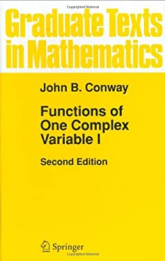 Functions of One Complex Variable I 9780387903286