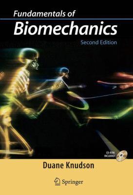 Fundamentals of Biomechanics 9780387493114