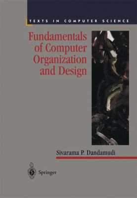 Fundamentals of Computer Organization and Design 9780387952116