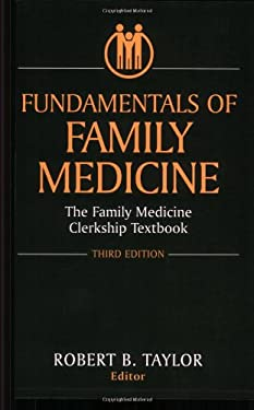 Fundamentals of Family Medicine: The Family Medicine Clerkship Textbook 9780387954790