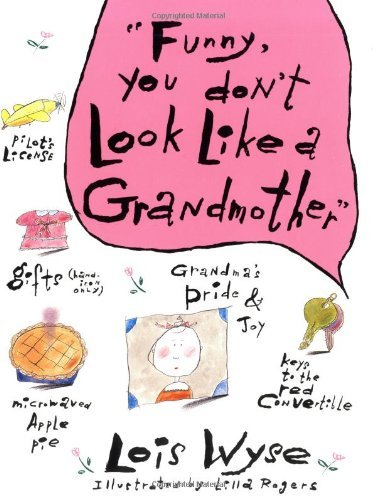 Funny, You Don't Look Like a Grandmother 9780380709892