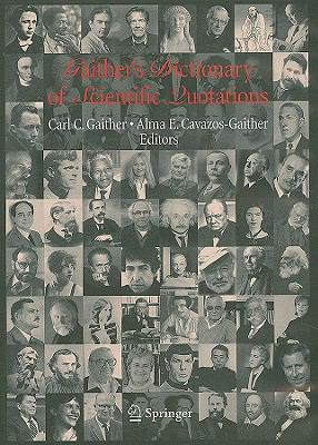 Gaither's Dictionary of Scientific Quotations 9780387710792