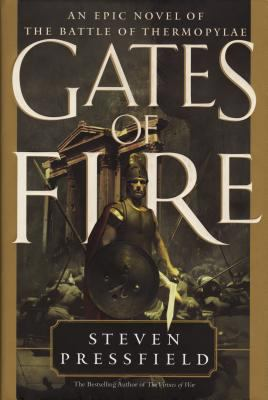 Gates of Fire: An Epic Novel of the Battle of Thermopylae 9780385492515