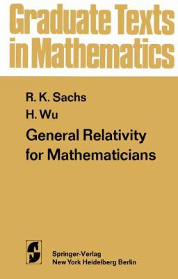 General Relativity for Mathematicians 9780387902180