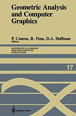 Geometric Analysis and Computer Graphics: Proceedings of a Workshop Held May 23-25, 1988 9780387974026