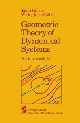 Geometric Theory of Dynamical Systems: An Introduction 9780387906683