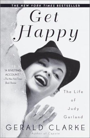 Get Happy: The Life of Judy Garland 9780385335157