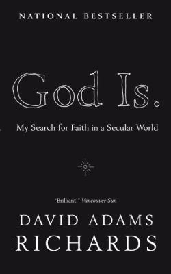 God Is.: My Search for Faith in a Secular World 9780385666527