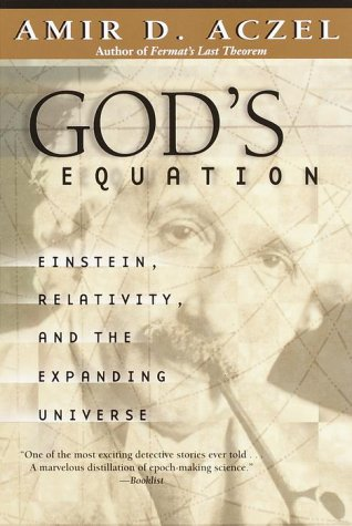 God's Equation: Einstein, Relativity, and the Expanding Universe 9780385334853
