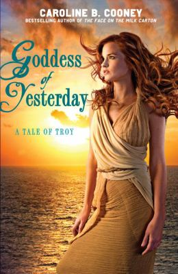 Goddess of Yesterday: A Tale of Troy 9780385738651