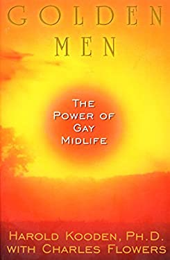 Golden Men:: The Power of Gay Midlife 9780380804436