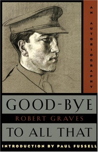 Good-Bye to All That: An Autobiography 9780385093309