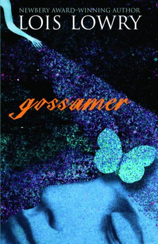 book review gossamer Gossamer by lois lowry book browser advanced search books posted today member book reviews award winning books nyt best sellers most traveled copies club wish list.