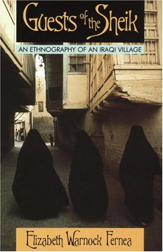 Guests of the Sheik: An Ethnography of an Iraqi Village 9780385014854