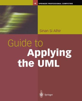 Guide to Applying the UML 9780387952093