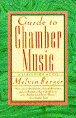 Guide to Chamber Music 9780385411493