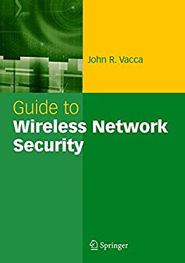 Guide to Wireless Network Security 9780387954257