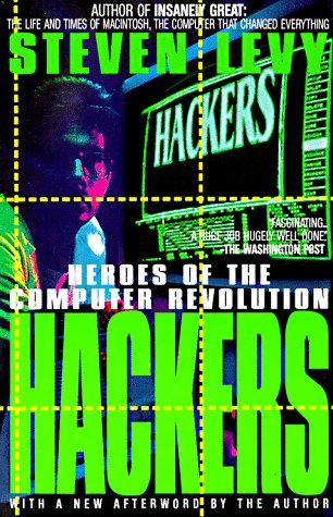 Hackers: Heroes of the Computer Revolutio 9780385312103
