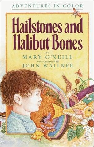 Hailstones and Halibut Bones 9780385410786